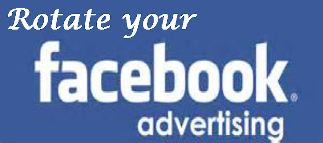 Rotate Your Facebook Ads
