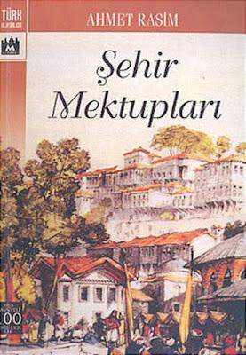 Şehir Mektupları Ahmet Rasim