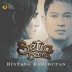 Download Lagu mp3 terbaru Setia Band - Bintang Kehidupan