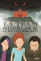 http://lesreinesdelanuit.blogspot.com/2017/09/la-team-sherlock-t1-le-mystere-moriarty.html
