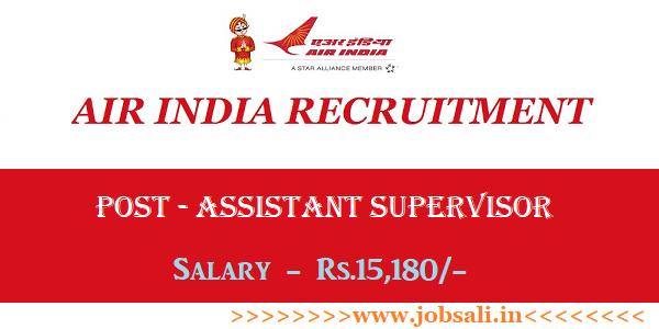 Air India Careers, Air India Vacancy, Air India Assistant Supervisor Recruitment 2017