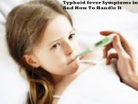 Typhoid fever Symptoms in Child And How To Handle It