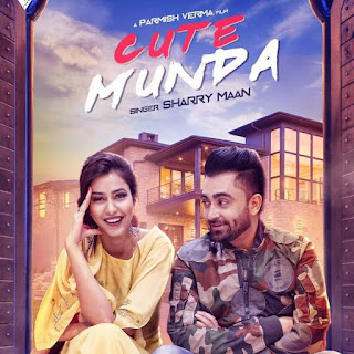 Cute Munda Lyrics: A single punjabi song in the voice of Sharry Maan, composed by Gift Rulers while lyrics is penned by Zaildar Pargat Singh