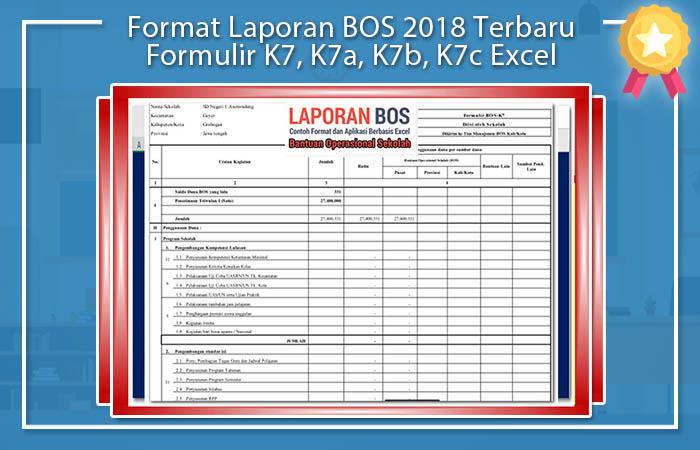 Format Laporan BOS 2018 Terbaru Formulir K7, K7a, K7b, K7c Excel