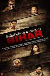Once Upon A Time In Bihar 2015 Hindi Movie 300mb Download 700mb HD