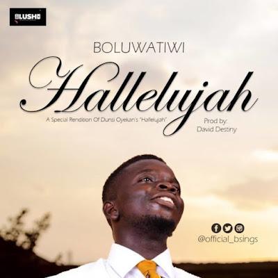 Boluwatiwi – Hallelujah