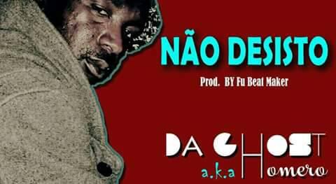 "O rapper moçambicano Da Ghost lança o som ""Nao Desisto"""