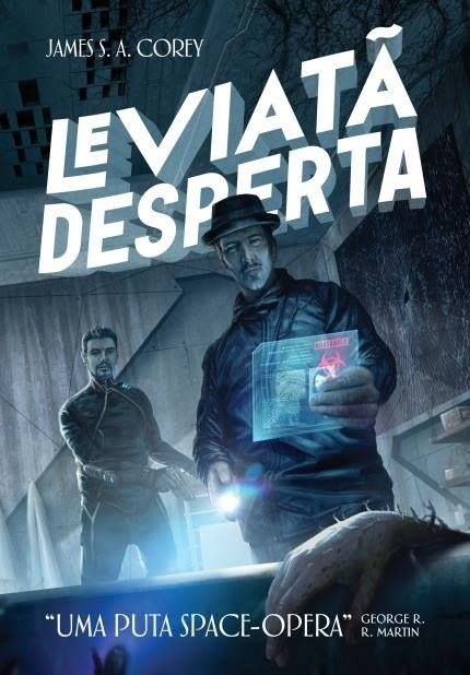 LEVIATÃ DESPERTA | James S. A. Corey