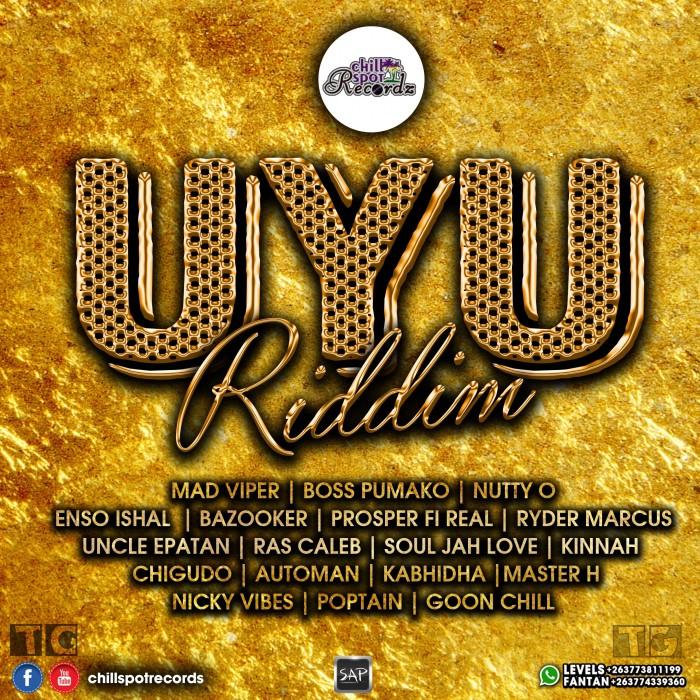 Download : Uyu Riddim By Chilspot Rec 2018 Zimdancehall