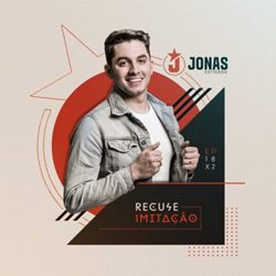 Download Jonas Esticado – Recuse Imitação (2019)