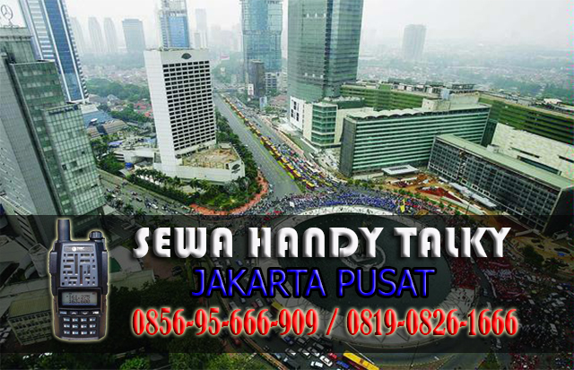 Pusat Sewa HT Area Harapan Mulya Kemayoran Jakarta Pusat Rental Handy Talky