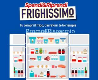 Logo Spendi&Riprendi Frighissimo Carrefour: buoni sicuri per 100 euro