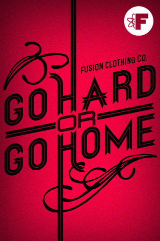 Fusion Clothing Co New Fsn Go Hard Or Go Home Iphone
