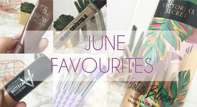 June Favourites 2017