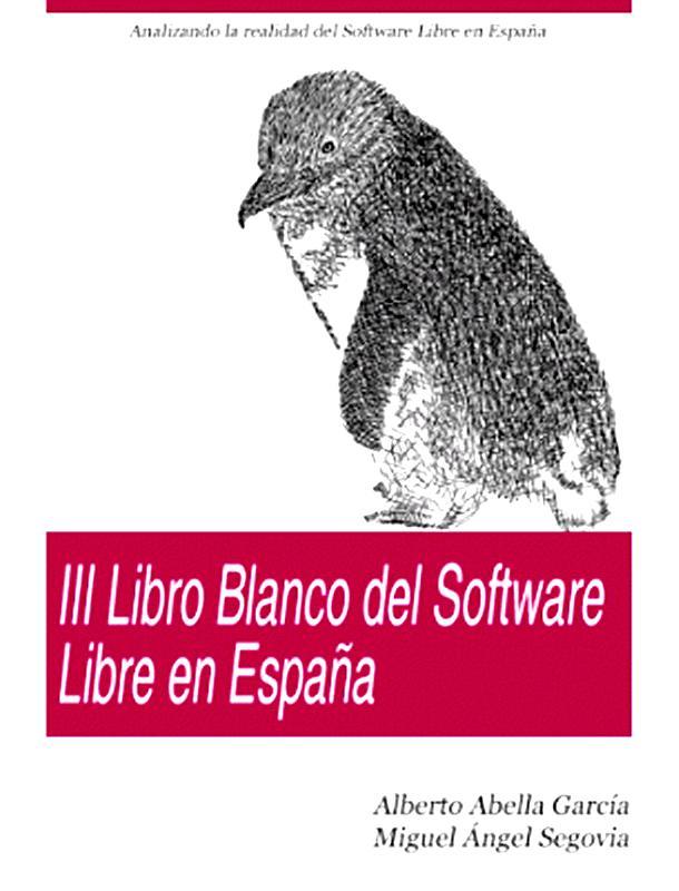 III libro blanco del software libre en España – Alberto Abella