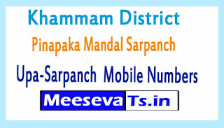 Pinapaka Mandal Sarpanch Upa-Sarpanch Mobile Numbers Khammam District in Telangana State