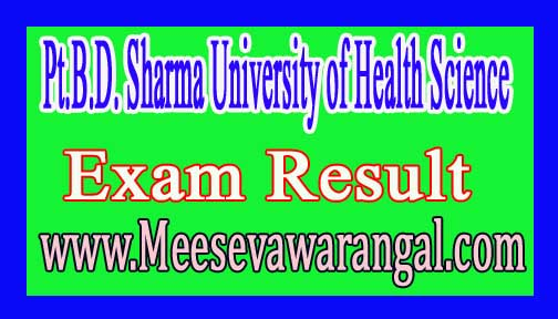 Pt.B.D Sharma University of Health Science BDS Final Year Annual Aug 2016 Exam Results