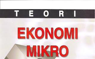 Teori Ekonomi Mikro : Maksud, Komponen, Ruang Lingkup dan Penerapannya