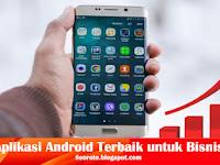 10 Aplikasi Android Terbaik untuk Bisnis