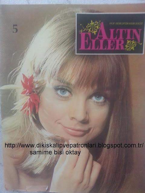 Altın Eller Dergisi mart 1971 içeriği ve görselleri