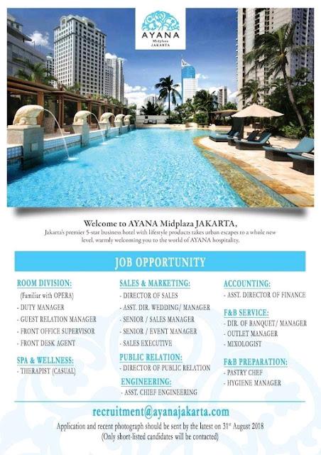 Lowongan kerja Ayana Midplaza Jakarta update 31 Juli 2018
