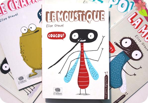 Le moustique d'Elise Gravel - Le Pommier