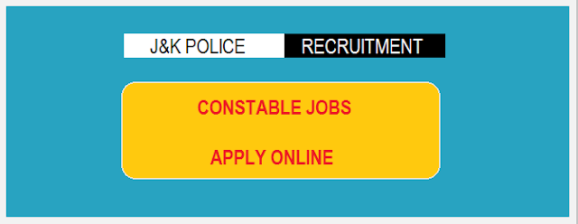 J&K Police Recruitment [100] Constable Executive Posts Notification - JK Police Jobs 2018