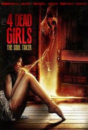 Watch 4 Dead Girls: The Soul Taker Online Free 2012 Putlocker