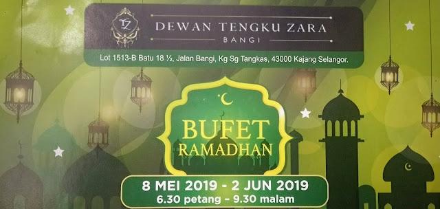 Buffet Ramadan 2019 Dewan Tengku Zara