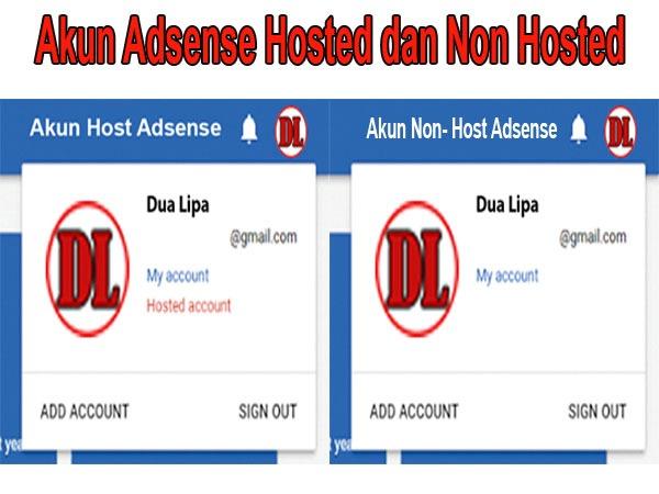 Akun Adsense Hosted dan Non Hosted