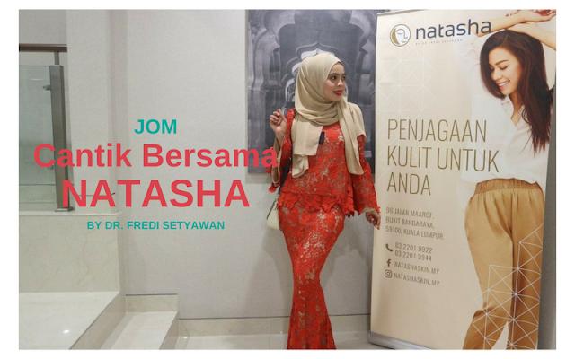 JOM CANTIK BERSAMA NATASHA BY DR. FREDI SETYAWAN