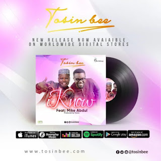 Tosin bee | I know