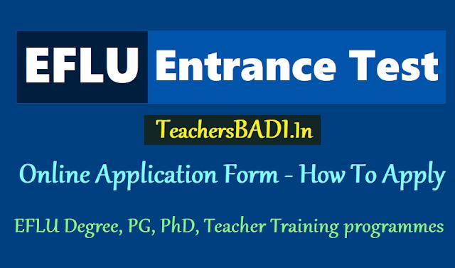 iflu entrance test 2018 how to apply,online application form,exam fee,exam date,eflu degree,pg,phd,teacher training programmes admission 2018