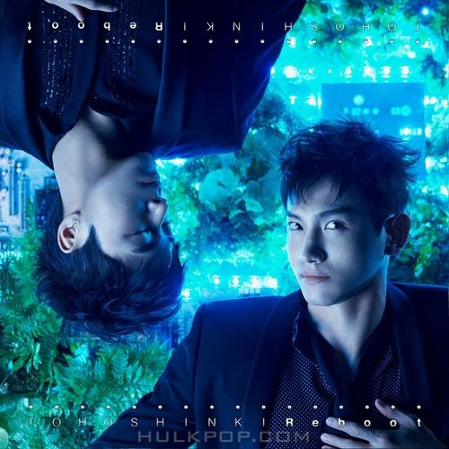 TOHOSHINKI – Reboot – Single (Japanese)