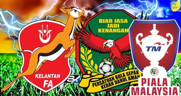 Live Streaming Kelantan vs Kedah 18.7.2017 Piala Malaysia