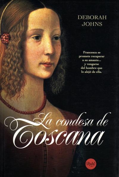 La Condesa De Toscana – Johns Deborah