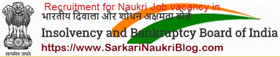 Jobs in Insolvency Bankruptcy Board IBBI