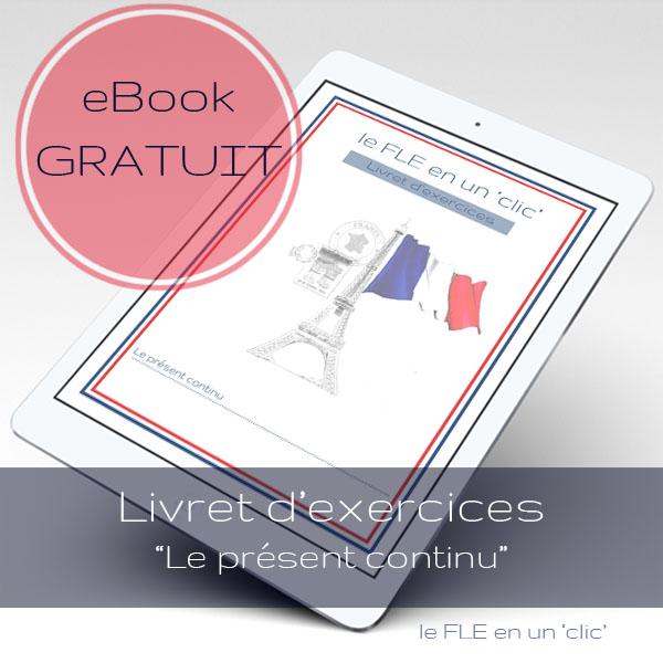 Le présent continu en français, ebook d'exercices gratuit
