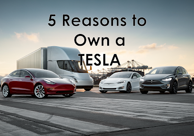 5 Reasons to Own a TESLA