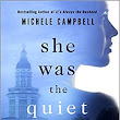 Review of She Was the Quiet One by Michele Campbell