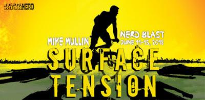 http://www.jeanbooknerd.com/2018/05/nerd-blast-surface-tension-by-mike.html