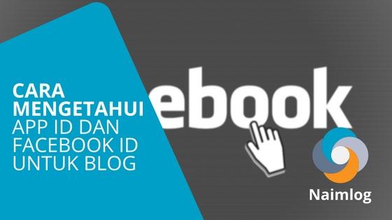 Cara Mengetahui Facebook App ID (app_id) Dan Admin ID (fb_admins)