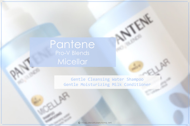 Pantene Pro-V Blends Micellar Shampoo Gentle Cleansing Water and Pantene Pro-V Blends Micellar Conditioner Gentle Moisturizing Milk Review