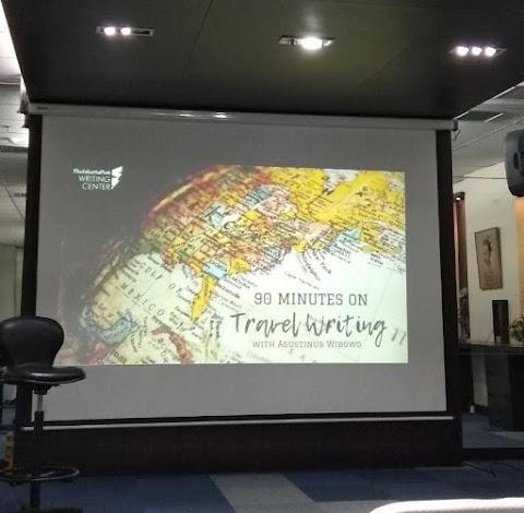 90 Minutes on Travel Writing bersama The Jakarta Post Writing Center & Agustinus Wibowo