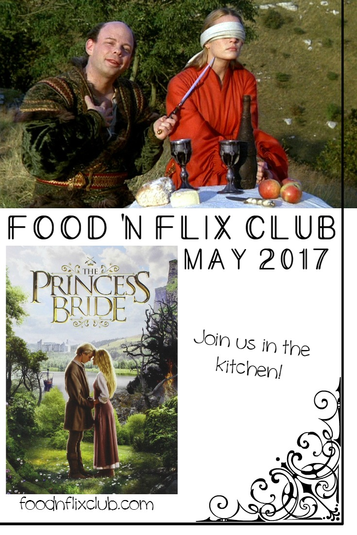 The Princess Bride at #FoodnFlix Club in May 2017