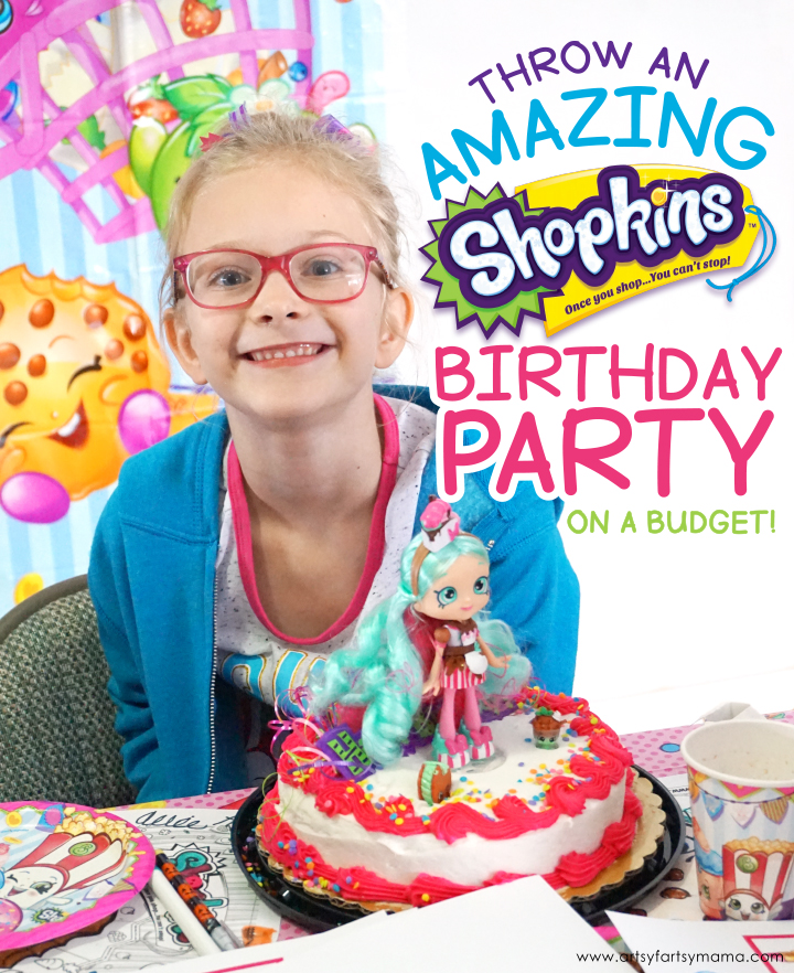 Throw an Amazing Shopkins Birthday Party on a Budget with Oriental Trading and FREE printables!
