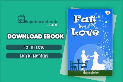 Download Novel Fat In Love by Mayya Mentari Pdf