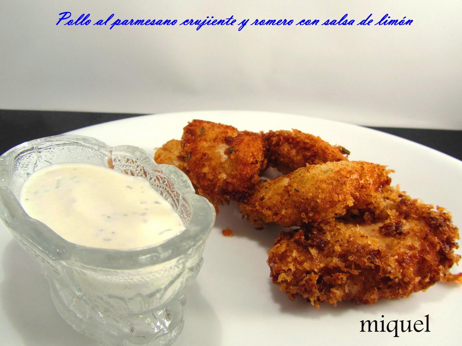 Les receptes del miquel pollo al parmesano crujiente y romero con salsa de lim n - Salsa de pollo al limon ...