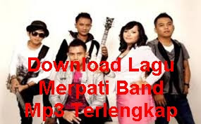 Download Lagu Merpati Band Mp3 Terlengkap