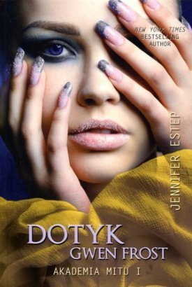 Jennifer Estep - Dotyk Gwen Frost